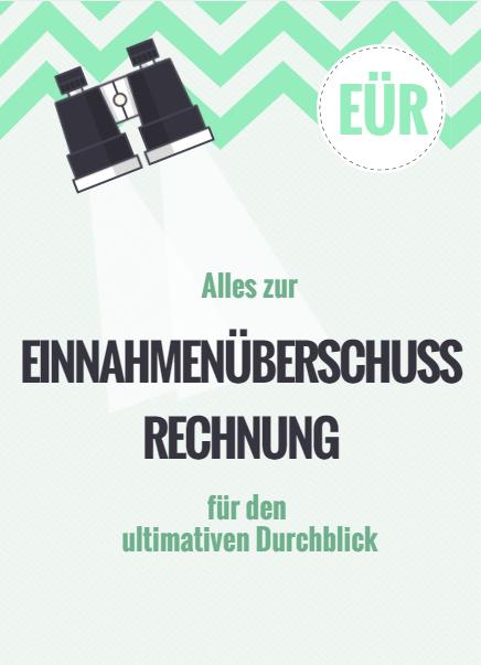 Einnahmenüberschussrechnung - EÜR einfach erklärt