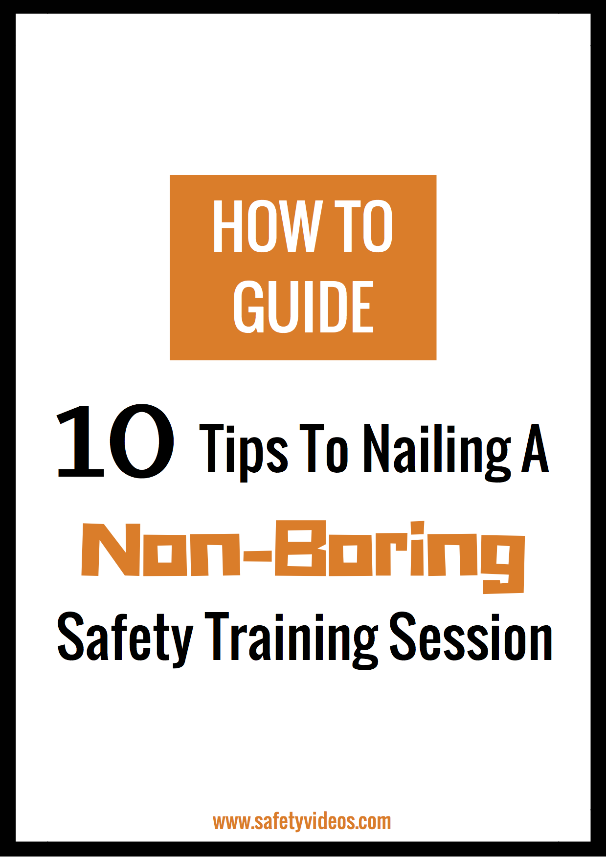 cdd3c4c7eae71471215909-10-Tips-To-Nailing-Safety-Videos-dragged.png
